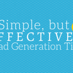 6 Simple, but Effective Lead Generation Tips