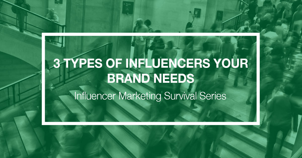 3-Types-of-Influencers-Your-Brand-Needs-