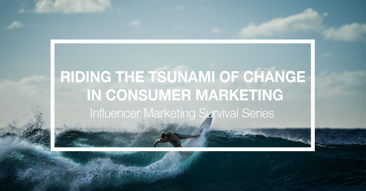 riding-the-tsunami-of-change-in-consumer-marketing-